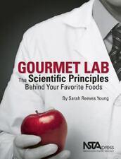 Gourmet Lab: The Scientific Principles Behind Your Favorite Foods - PB290X