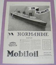 B1148/ PAQUEBOT NORMANDIE PUBLICITÉ ANCIENNE 1936 MOBILOIL HUILES AUTOMOBILES