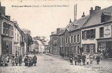 Carte postale ancienne CRECY-SUR-SERRE rue amiral de saint-hilaire écrite 1913