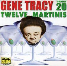 Gene Tracy - Twelve Martinis [New CD]