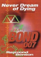 Benson, Raymond  Never Dream of Dying  UK HCDJ 1st/1st NF