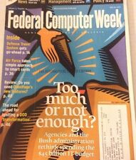 Federal Computer Weekly Magazine The Bush Administration July 2001 080117nonrh