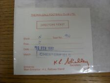 16/02/1991 Ticket: Walsall v Chesterfield [Directors]. Thanks for viewing this i
