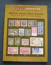 2011 Sescal Stamp Show Auction Catalog--Regency Superior--Los Angeles