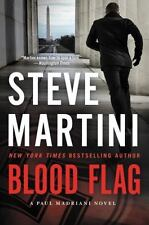 NEW - Blood Flag: A Paul Madriani Novel by Martini, Steve
