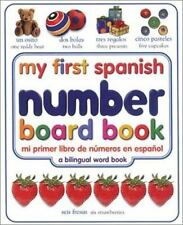 My First Spanish Number Board Book/Mi Primer Libro de Numeros en Espanol (My