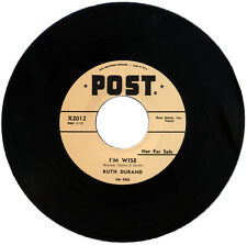 """RUTH DURAND  """"I'M WISE c/w TIN CAN ALLEY""""   STOMPING R&B CLASSIC    LISTEN!"""