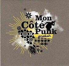 MON COTE PUNK : Anawah 13-track Album CD - NEUF - Mon Côté Punk - 2007