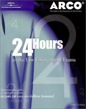 24-Hours to Law Enforcement Exam 1E (24 Hours to the Law Enforcement Exams)