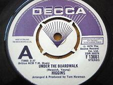 """HIGGINS - UNDER THE BOARDWALK  7"""" VINYL DEMO"""