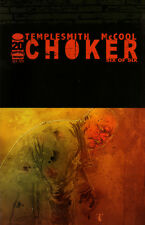 CHOKER #6 (of 6) - Ben Templesmith - New Bagged