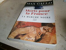 Mort pour la France la marche noire Max Gallo