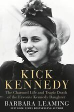 Kick Kennedy Charmed Life and Tragic Death of the Favorite Kennedy Daughter HBDC