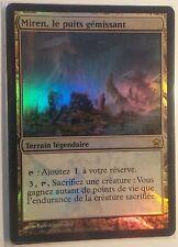 Miren, le puits gémissant PREMIUM / FOIL VF - French Moaning Well - Mtg magic