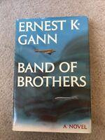 Ernest K. Gann - BAND OF BROTHERS 1973 1st Ed HC DJ