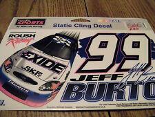JEFF BURTON ROUSH RACING #99 NASCAR STATIC CLING DECAL NEW BY WINCRAFT RACING
