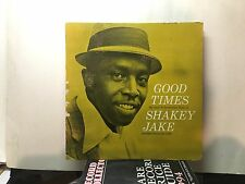 SHAKEY JAKE - Good Times ~ BLUESVILLE 1008 {dg orig} w/Bill Jennings ->VERY RARE