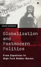 Burbach-Globalization And Post Politics  BOOK NEW