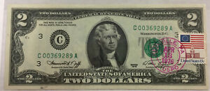 1976 Uncirculated Two Dollar Bill With April ~1976 Post Mark with Flag Stamp