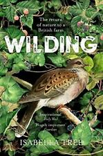 Wilding by Isabella Tree New Paperback Book