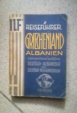 REISEFUHRER GRIECHENLAND ALBANIEN DEUTSCH ALBANISCH ANNI '30 CIRCA