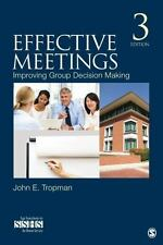 Effective Meetings: Improving Group Decision Making (SAGE Human Services Guides)