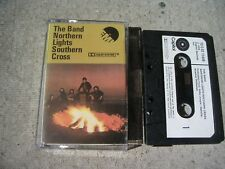 THE BAND 'NORTHERN LIGHTS SOUTHERN CROSS' RARE UK CASSETTE