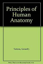Principles of Human Anatomy by Tortora, Gerard J.