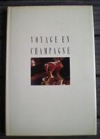 Beau Livre Illustré * VOYAGE EN CHAMPAGNE * de JEAN-PAUL KAUFFMANN !!
