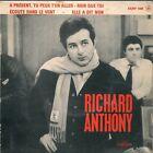 EP 4 TITRES--RICHARD ANTHONY--A PRESENT TU PEUX T'EN ALLER
