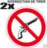 2x AUTOCOLLANT INTERDIT DE TIRER ROND 10cm [style interdiction de fumer]