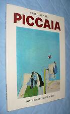 MATTEO PICCAIA DI CARLO MUNARI MONOGRAFIA 1971 PONTE ROSSO EDIZIONI D'ARTE