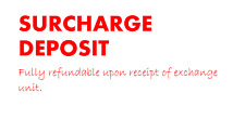 Surcharge Deposit - Fully Refundable