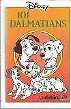 Hundred and One Dalmatians (Disney Standard Characters) By Dodie Smith, Walt Di