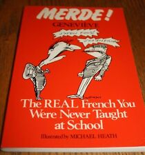 Merde: The Real French You Were Never Taught at School(Paperback 1984)