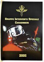 Calendario GIS Anno 2005 Carabinieri Gruppo Intervento Speciale Nuovo