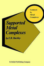 Supported Metal Complexes: A New Generation of Catalysts (Catalysis by Metal Co