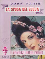 John Paris, La sposa del Budda, I romanzi della Palma, romanzo rosa, 1938
