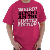 Weird Bitch Limited Edition Nerd Geek Funny T-Shirts T Shirts Tees For Womens