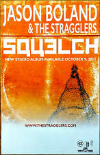 JASON BOLAND + THE STRAGGLERS Squelch Ltd Ed RARE Poster +FREE Folk Rock Poster!