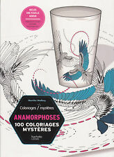 ART THERAPIE 100 COLORIAGES MYSTERES ANAMORPHOSES ANTI-STRESS coloriage HACHETTE