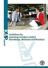 Guidelines For Assessing Nutrition-Related Knowledge, Attitudes And Practices b