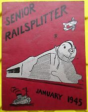 1945 The Senior Railsplitter Yearbook- Abraham Lincoln High School Des Moines,IA