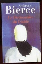 AMBROSE BIERCE: LE DICTIONNAIRE DU DIABLE. RIVAGES. 2007.