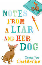Notes from a Liar and Her Dog, New, Choldenko, Gennifer Book