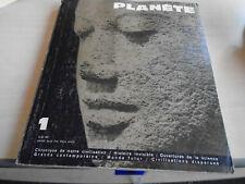 REVUE PLANETE N° 1 OCTOBRE NOVEMBRE 1961 et les 4 premiers N°  nouveau planète