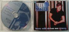 BLUE SISTEMA - MAXI CD - LOVE WILL DRIVE ME CRAZY (N861)