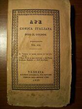APE COMICA ITALIANA DOPO IL GOLDONI  1833 ( A22 )