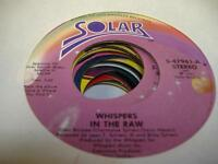 Soul 45 THE WHISPERS In the Raw on Solar