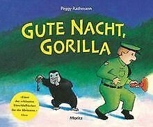 Gute Nacht, Gorilla!: Pappbilderbuch von Rathmann...   Buch   Zustand akzeptabel
